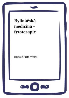 Bylinářská medicína - fytoterapie
