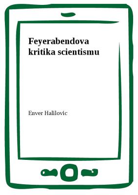 Feyerabendova kritika scientismu