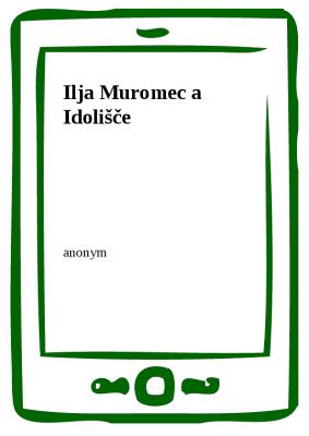 Ilja Muromec a Idolišče
