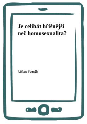 Je celibát hříšnější než homosexualita?
