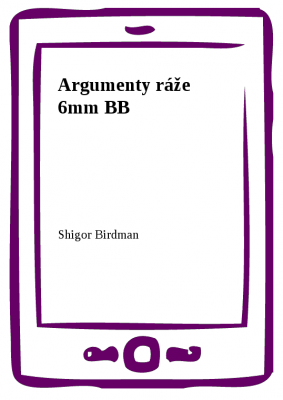 Argumenty ráže 6mm BB
