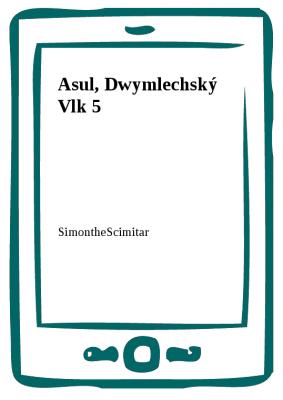 Asul, Dwymlechský Vlk 5
