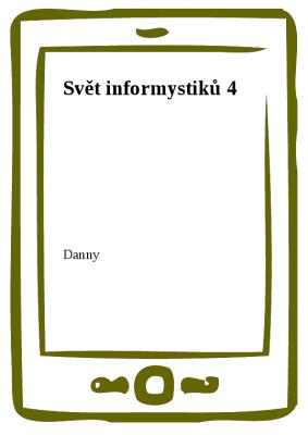 Svět informystiků 4