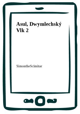 Asul, Dwymlechský Vlk 2
