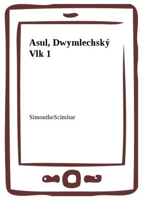 Asul, Dwymlechský Vlk 1