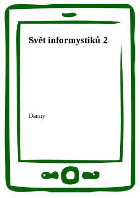 Svět informystiků 2