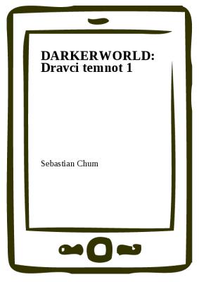 DARKERWORLD: Dravci temnot 1