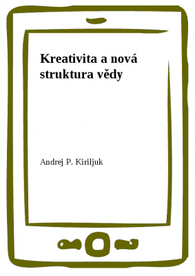 Kreativita a nová struktura vědy