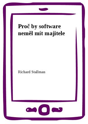 Proč by software neměl mít majitele