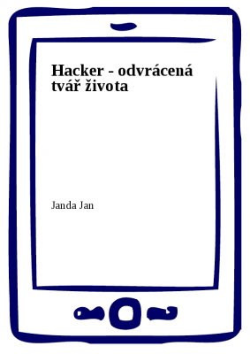 Hacker - odvrácená tvář života