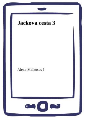 Jackova cesta 3