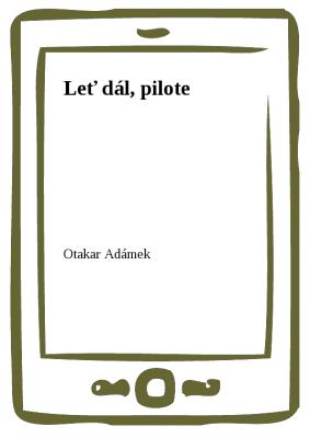 Leť dál, pilote