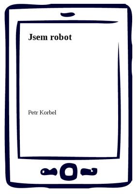 Jsem robot
