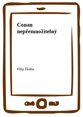 Conan nepřemnožitelný