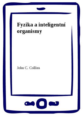 Fyzika a inteligentní organismy