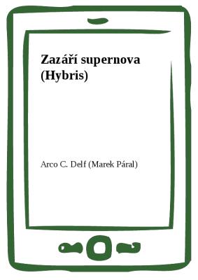 Zazáří supernova (Hybris)