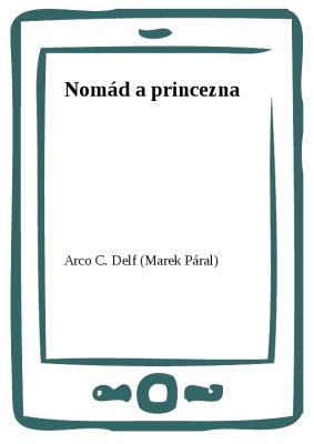 Nomád a princezna