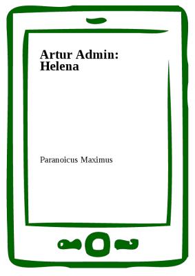Artur Admin: Helena