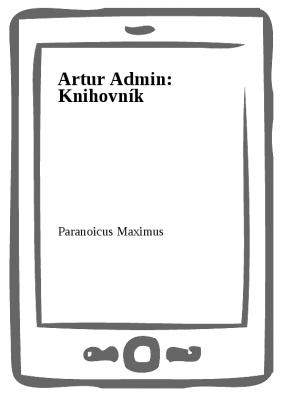 Artur Admin: Knihovník