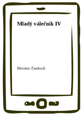 Mladý válečník IV