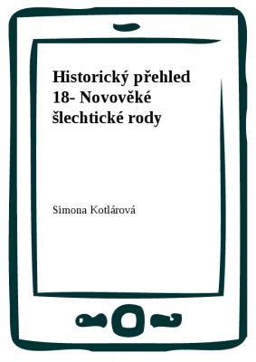Historický přehled 18- Novověké šlechtické rody