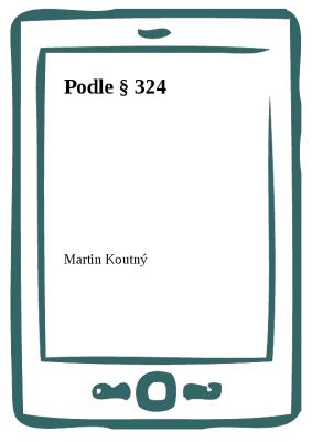 Podle § 324