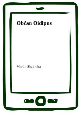 Občan Oidipus