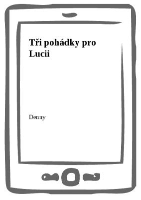 Tři pohádky pro Lucii
