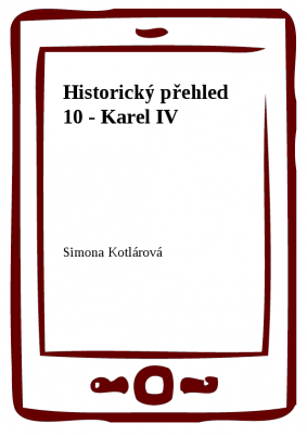 Historický přehled 10 - Karel IV