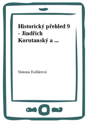 Historický přehled 9 - Jindřich Korutanský a ...
