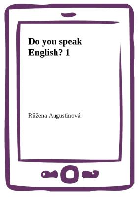Do you speak English? 1