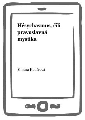 Hésychasmus, čili pravoslavná mystika