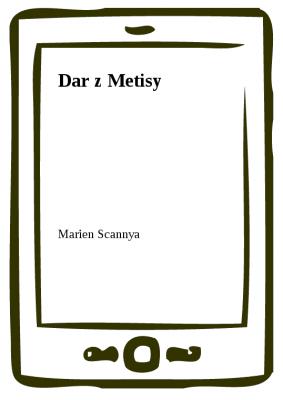 Dar z Metisy