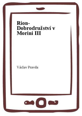 Rion- Dobrodružství v Morini III