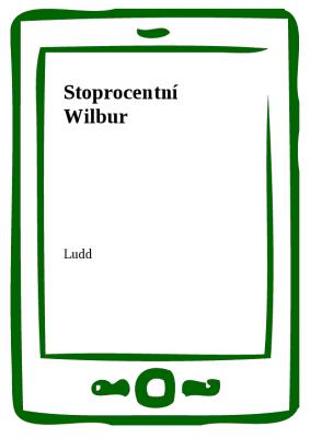 Stoprocentní Wilbur
