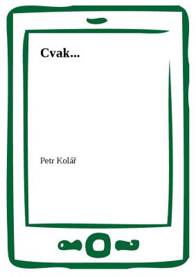 Cvak...