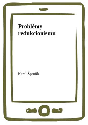 Problémy redukcionismu