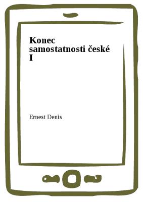 Konec samostatnosti české I