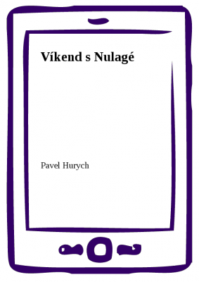Víkend s Nulagé