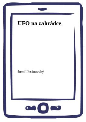 UFO na zahrádce