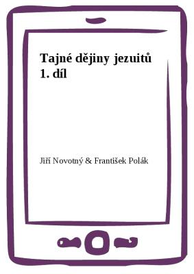 Tajné dějiny jezuitů 1. díl