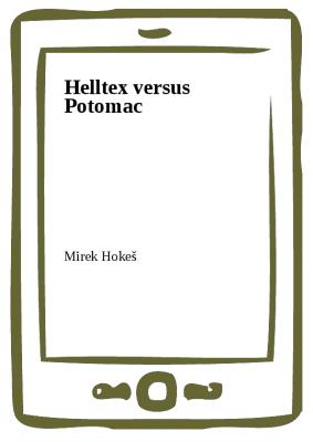 Helltex versus Potomac