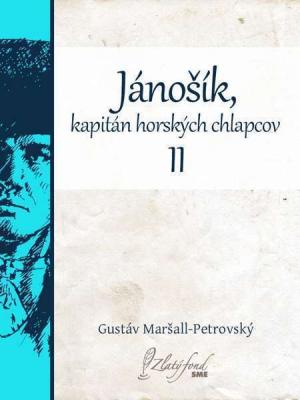 Jánošík, kapitán horských chlapcov II