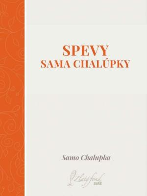 Spevy Sama Chalúpky
