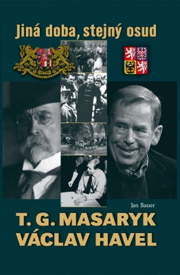 T. G. Masaryk a Václav Havel