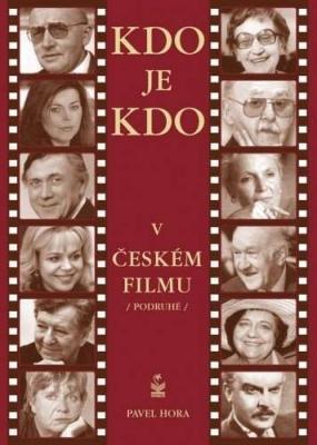 Kdo je kdo v českém filmu podruhé
