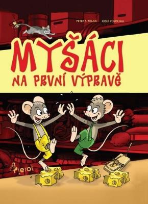 Myšáci na první výpravě