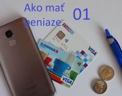 Ako mať peniaze 01