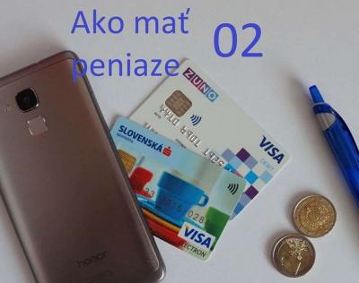 Ako mať peniaze 02
