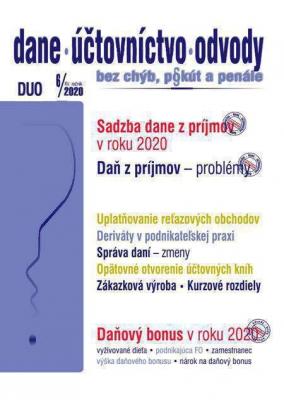 Dane, účtovníctvo, odvody (DUO) 6/2020 – Sadzby ZDP, Daňový bonus 2020, Problémy v ZDP